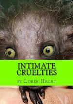 Intimate Cruelties