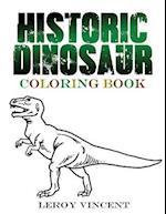 Historic Dinosaur Coloring Book af Leroy Vincent