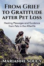 From Grief to Gratitude After Pet Loss