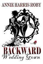 Backward Wedding Gown