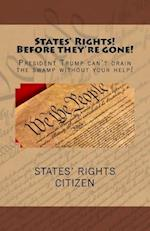 States' Rights Before They're Gone!