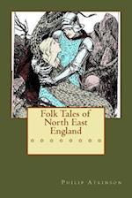 Folk Tales of North East England