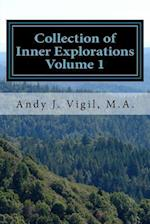 Collection of Inner Explorations Volume 1