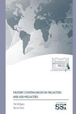 Military Contingencies in Megacities and Sub-Megacities