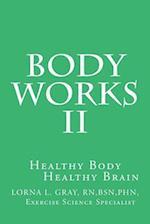 Body Works II