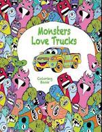 Monsters Love Trucks Coloring Book