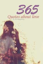 365 Quotes about Love