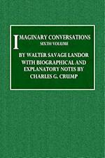 Imaginary Conversations - Sixth Volume