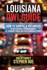 Louisiana Dwi Guide