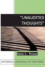 Unaudited Thoughts