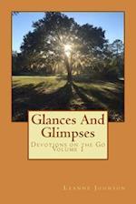 Glances and Glimpses