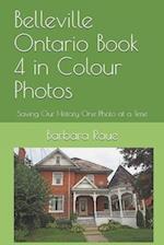 Belleville Ontario Book 4 in Colour Photos
