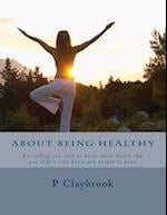 About Being Healthy af P. Claybrook