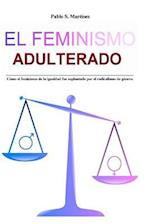 El Feminismo Adulterado