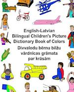 English-Latvian Bilingual Children's Picture Dictionary Book of Colors