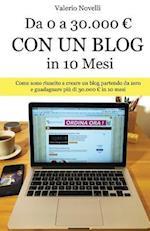 Da 0 a 30.000 Con Un Blog in 10 Mesi