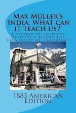 Max Muller's 'India