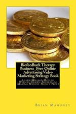 Biofeedback Therapy Business Free Online Advertising Video Marketing Strategy B