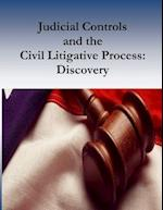 Judicial Controls and the Civil Litigative Process