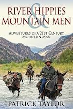 River Hippies & Mountain Men