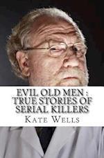 Evil Old Men