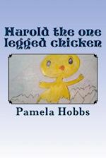 Harold the One Legged Chicken