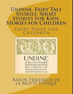Undine, Fairy Tale Stories, Short Stories for Kids, Stories for Children