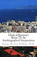 Ghada Al-Samman's Beirut '75