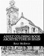 Adult Coloring Book - Architecture in Spain
