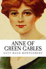 Lucy Maud (L.M.) Montgomery Anne of Green Gables