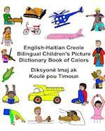 English-Haitian Creole Bilingual Children's Picture Dictionary Book of Colors Diksyone Imaj AK Koule Pou Timoun