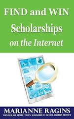 Find and Win Scholarships on the Internet