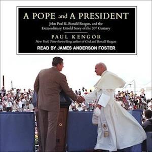 Lydbog, CD A Pope and a President af Paul Kengor