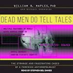 Dead Men Do Tell Tales af William R. Maples