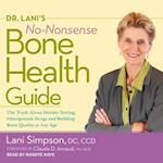 Dr. Lani's No-nonsense Bone Health Guide