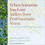 When Someone You Love Suffers from Posttraumatic Stress