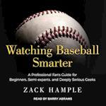 Watching Baseball Smarter