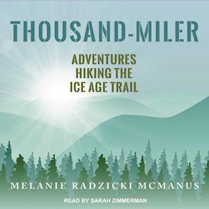 Lydbog, CD Thousand-miler af Melanie Radzicki McManus