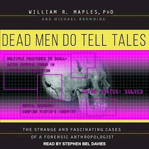 Lydbog, CD Dead Men Do Tell Tales af William R. Maples