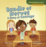 Bundle of Nerves (Cloverleaf Books Stories with Character)