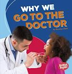 Why We Go to the Doctor (Bumba Books Health Matters)