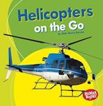 Helicopters on the Go (Bumba Books Machines That Go)