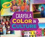 Crayola (R) Color in Culture (Crayola Colorology)