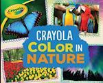 Crayola (R) Color in Nature (Crayola Colorology)