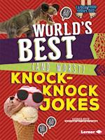 World's Best (and Worst) Knock-Knock Jokes (Laugh Your Socks Off)