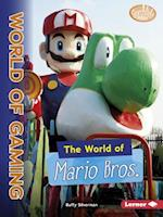 The World of Mario Bros. (Searchlight Books the World of Gaming)