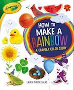 How to Make a Rainbow (Crayola)