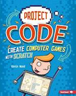 Create Computer Games with Scratch (Project Code)