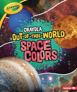 Crayola (R) Out-Of-This-World Space Colors