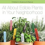 All about Edible Plants in Your Neighborhood   Children's Science & Nature